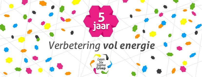 Lean Six Sigma Groep bestaat 5 jaar!