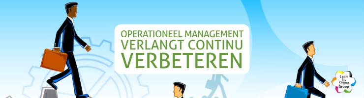 Operationeel Management verlangt continu verbeteren