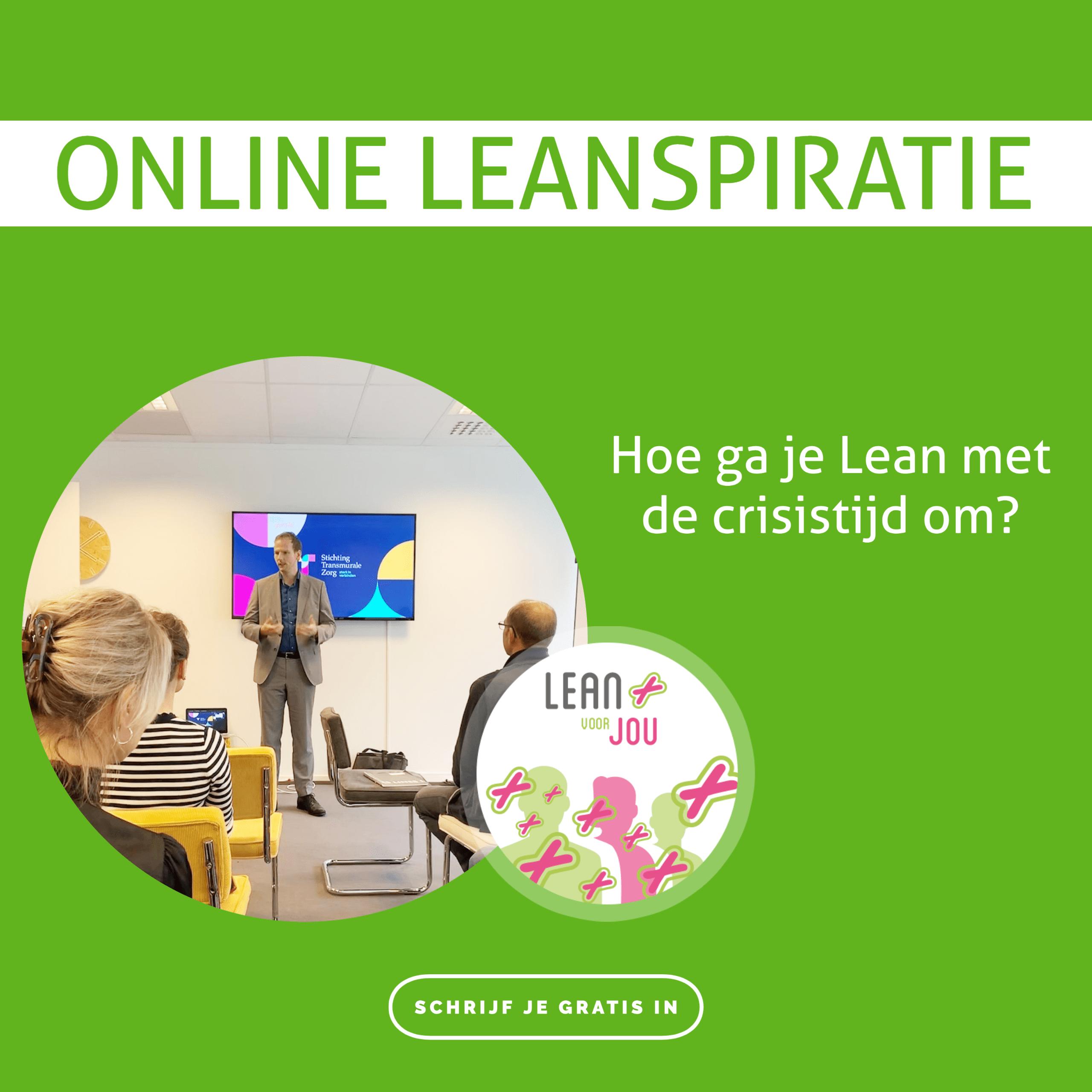 Online Leanspiratie met Ben van Asselt over Lean in de crisistijd