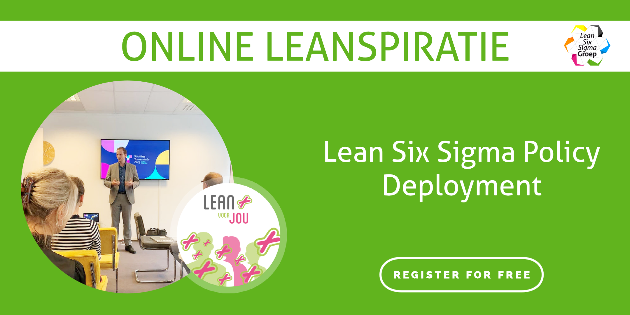 Lean Six Sigma Policy Deployment Event